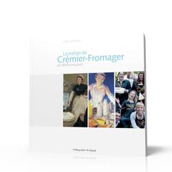 Le livre sur l'histoire du métier de crémier fromager